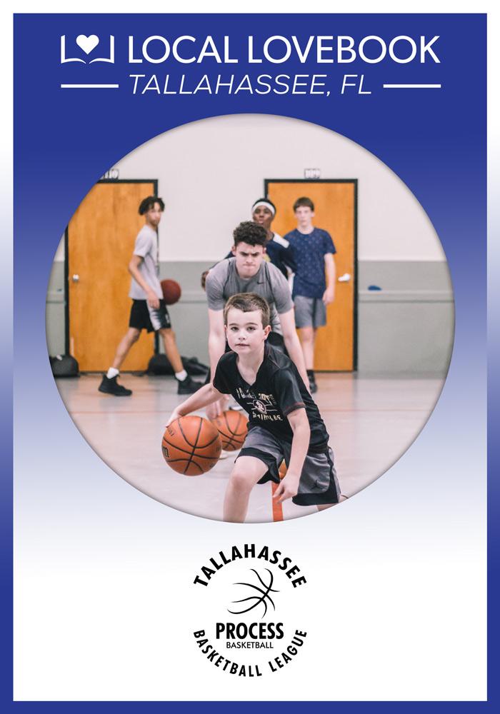 PROCESS BASKETBALL TRAINING & TALLAHASSEE BASKETBALL LEAGUE
